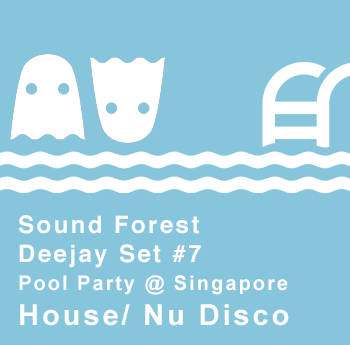 Sound Forest Debut Pool Party Set in Singapore, July 2014 beach club music