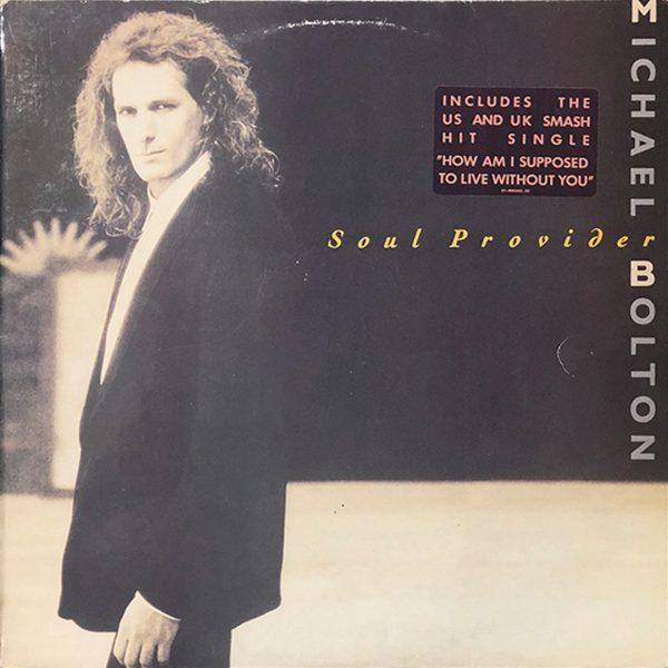 Michael Bolton – Soul Provider
