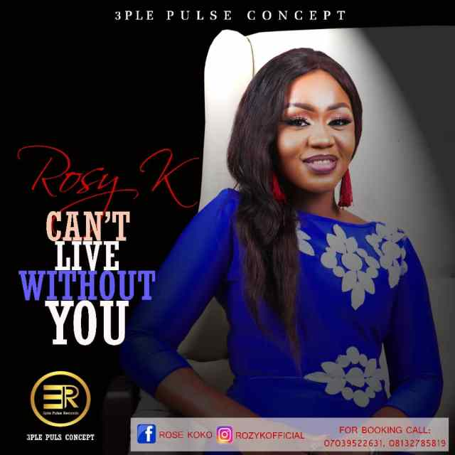 Rosy K _ Can't Live Without You