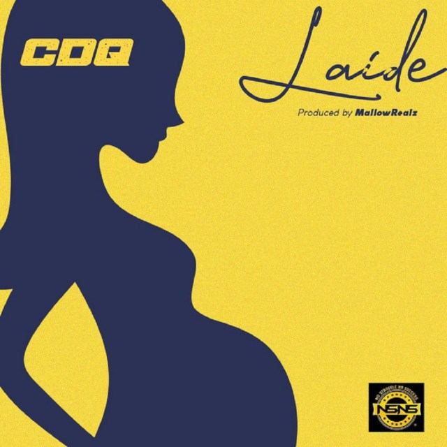 CDQ – Laide (Prod. Mallow Realz)