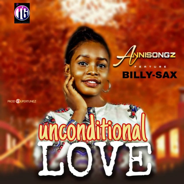 Annisongz Ft Billy sax _ Unconditional Love