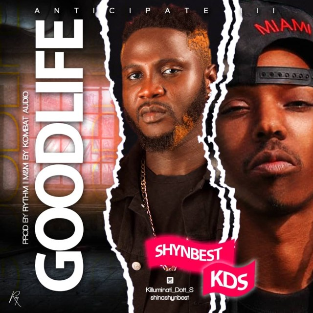 [Music] Shynbest Ft. Kids – Good Life
