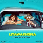 Download Music: Zuchu – Litawachoma Ft. Diamond Platnumz