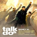 Download Music: Banky W – Talk And Do Ft. 2Baba, Timi Dakolo, Waje, Seun Kuti, Brookstone, LCGC