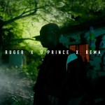 Download: Ruger – One Shirt Ft. D'Prince, Rema (Video)