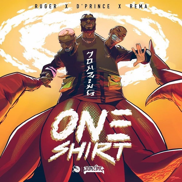 Ruger – One Shirt Ft. D'Prince, Rema