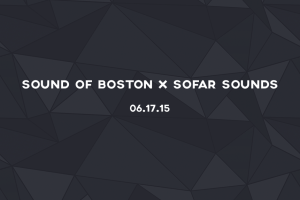 Sofar X Sound of Boston