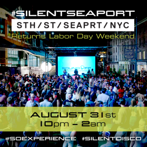 #SilentSeaport at South Street Seaport - Aug 31