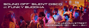 Sound Off Silent Disco at Funky Buddha