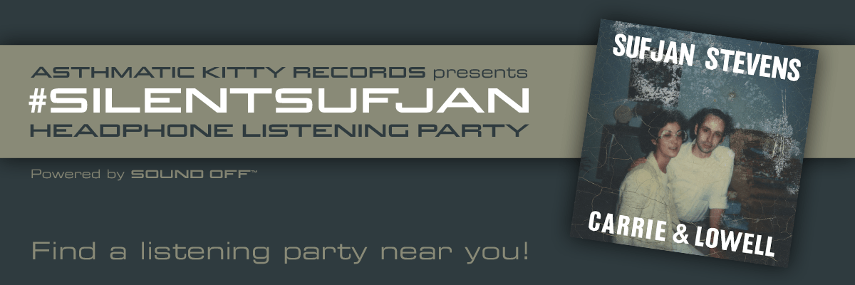 Sufjan Stevens Headphone Listening Party — Asthmatic Kitty Records