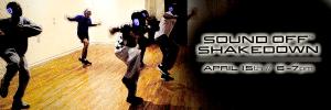 Silent Shakedown x Sound Off — April 15