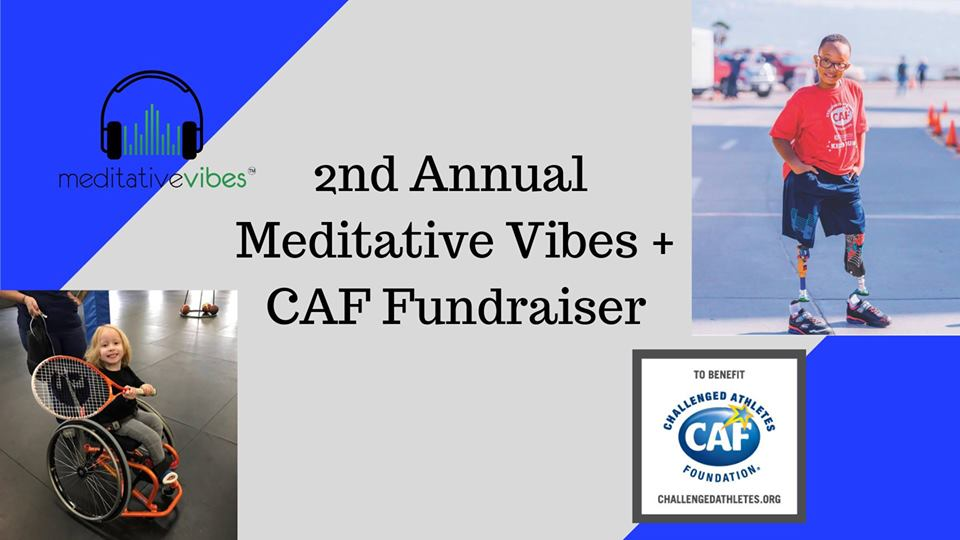 2nd Annual Meditative Vibes + CAF Beneficiary Fundraiser