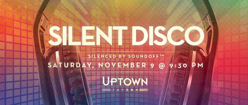 Sound Off™ Silent Disco @ Uptown Tavern