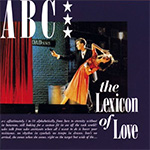 The Lexicon Of Love LP sleeve