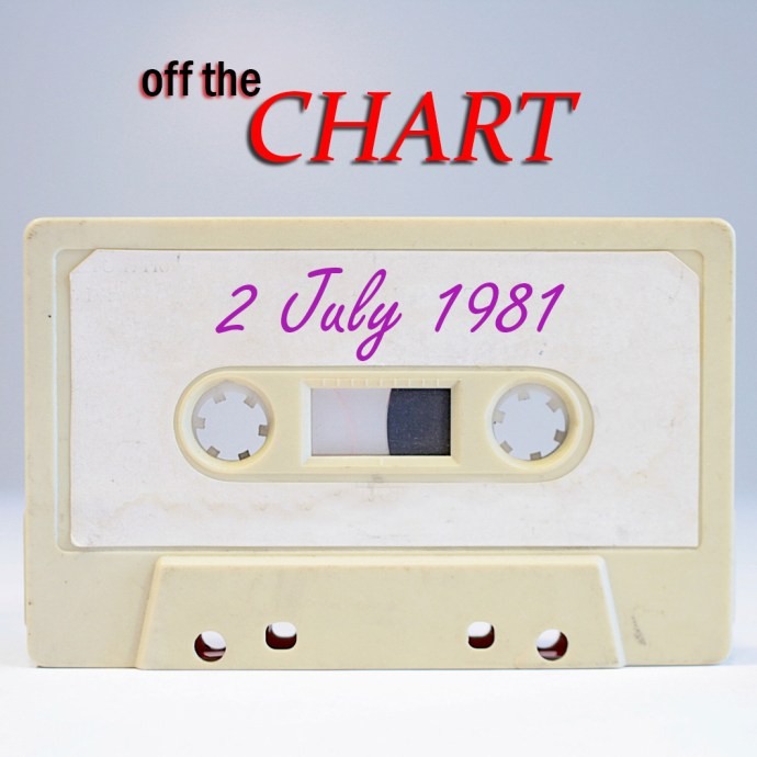 Off The Chart: 2 July 1981