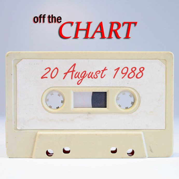 Off The Chart: 20 August 1988