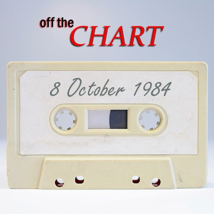 Off The Chart: 8 October 1984