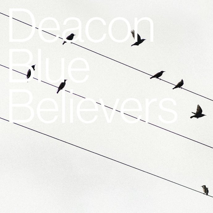 Deacon Blue - Believers