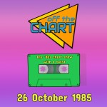 Off The Chart: 26 October 1985