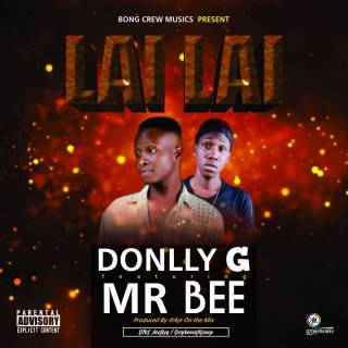 DonllyG ft. Mr Bee - Lai Lai