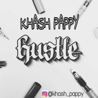 Khash Pappy ft. KMS - Hustle