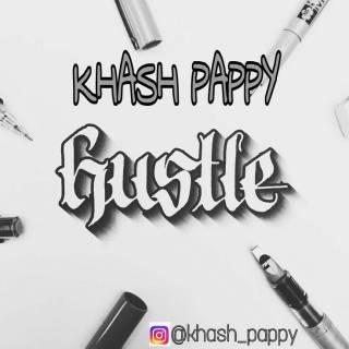 Khash Pappy ft. KMS -Hustle