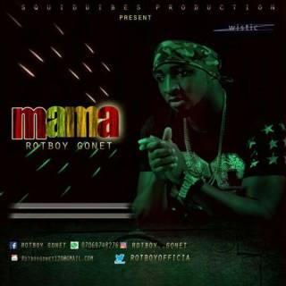 Rotboy Gonet - Mama