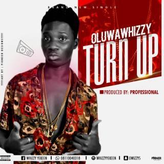 Oluwawhizzy - TurnUp