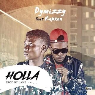 Dymizzy ft. Rapxon - Holla