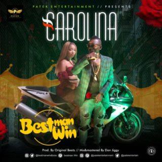 Bestman Win – Carolina