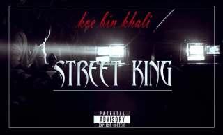 Koe bin Khali - Street King