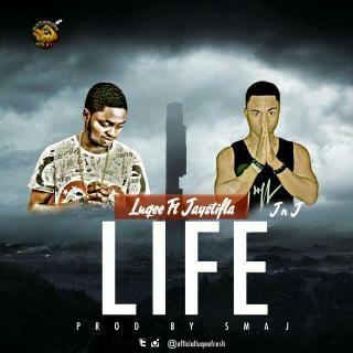 Luqee ft. Jaystifla (J 'n' J) - Life (Remix)