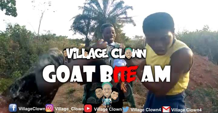 [Comedy] Village Clown – Goat Bite Person