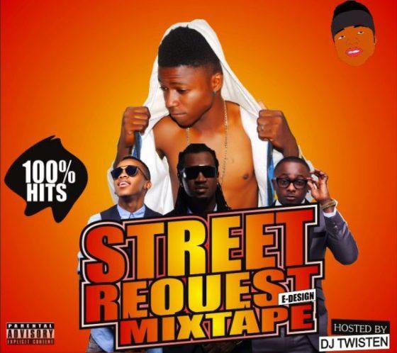 [Mixtape] DJ Twisten – Street Request Mixtape