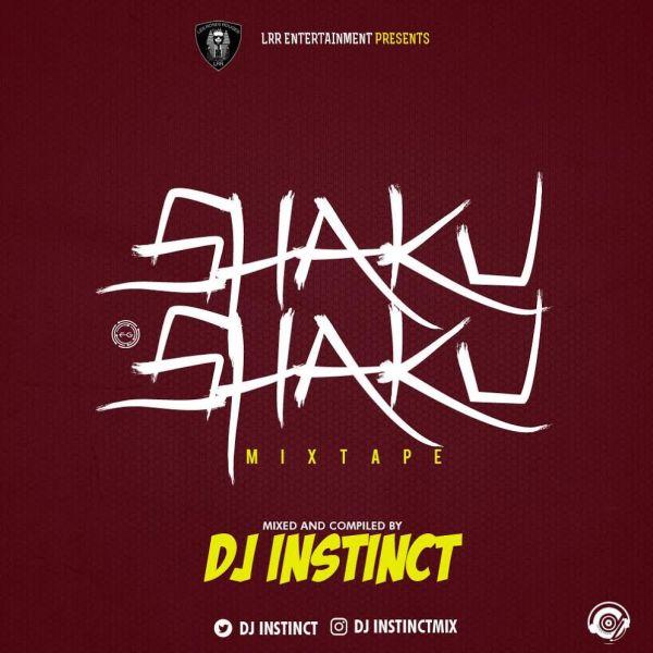 [Mixtape] DJ Instinct – Shaku Shaku Mix