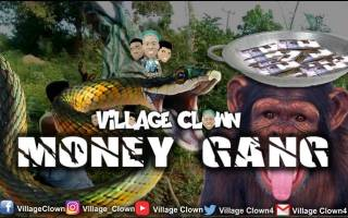 Village Clown - Money Gang (Jamb Snake & Senator Monkey)