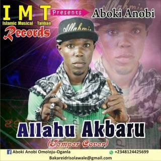 Aboki-anobi IMT - Allahu Akbar (Temper Cover)