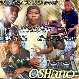 Xboy-Mack4 ft. Cool M Beat & Shegzy Beat - Oshano (Dedicated 4 DJ Tino & DJ Khab)