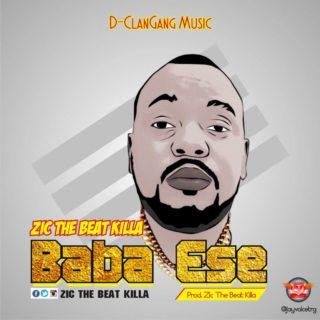 Zic Da BeatKilla - Baba Ese (Thank God)
