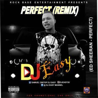 DJ Easy - Perfect (Ed Sheeran Remix)