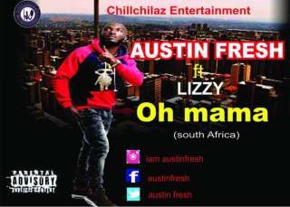 Austin Fresh ft. Lizzy - Oh Mama