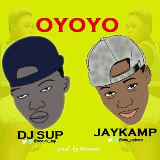DJ Sup ft. JayKamp - Oyoyo