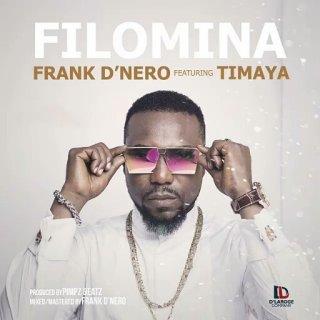 Frank D'Nero ft. Timaya - Filomina