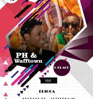 CBlack ft. Erigga PaperBoi - PH & Waff Town