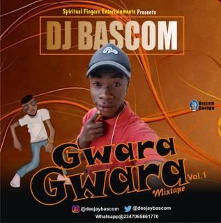 DJ Bascom - Gwara Gwara Mix