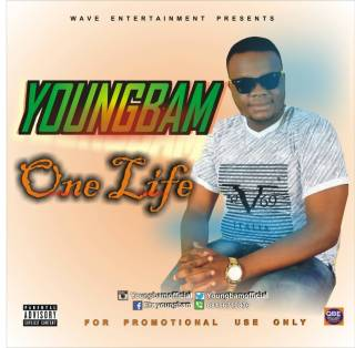 Youngbam - Aye Kan Lowa (One Life)