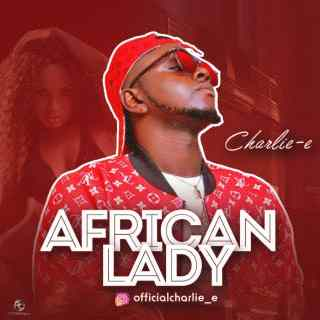 Charlie-e - African Lady