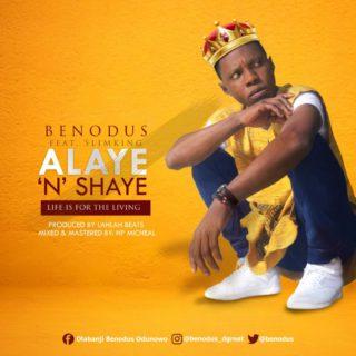 Benodus ft. SlimKing - Alaye 'N' Shaye