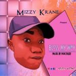 Mizzy Krane - Bless My Way