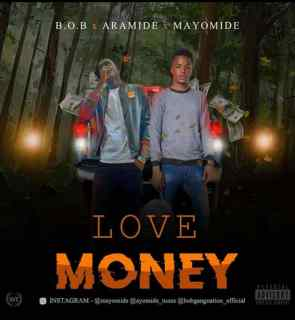 Aramide ft. Oluwamayomide - Love Money